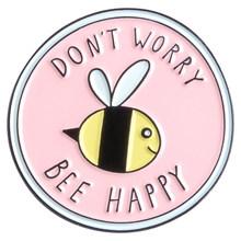 Di essere gentile bee smalto pin Duro lavoro di Raccolta miele spille Gentilezza insetto perni del Risvolto badge Camicia zaino regalo dei monili perni(China)