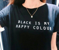 New Women Tshirt Black Is My Happy Color Letter Print Cotton Funny Casual Hipster Shirt For Lady White Black Top Tees