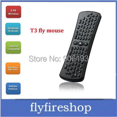 Fly Air Mouse T3 2.4G Wireless Android Remote Gyroscope Mice Control 3D Motion Combo Computer Peripheral Free Shipping