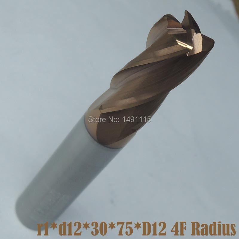 r1*d12*30*75*D12 4F Corner Radius hard cut end mill, CNC kits,Carbide&TiSiNCoating,for machining steels hardness up to70HRC(China (Mainland))
