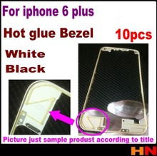 10pcs Front Bezel with hot glue Middle Frame for iPhone 6 Plus 5.5 inch Black white Mid Frame Chassis Bezel Touch Screen LCD(China (Mainland))