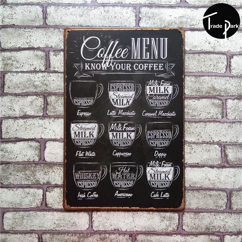 Кофе меню знать ваш кофе 8 * 12 дюймов металл олово войти кофе паб клуб галерея плакат tps урожай налет уолл кафе декор плиты