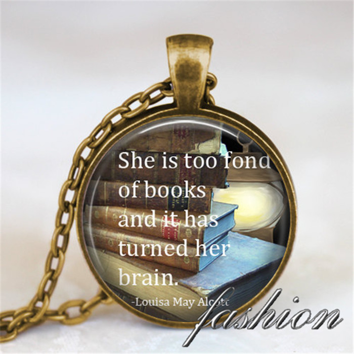 How To Make A Book Quote Pendant : She is too fond of books alcott quote pendant necklace