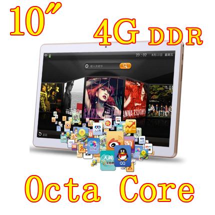 10 inch 8 core Octa Cores 2560x1600 IPS DDR 4GB ram 32GB 8 0MP 3G Dual