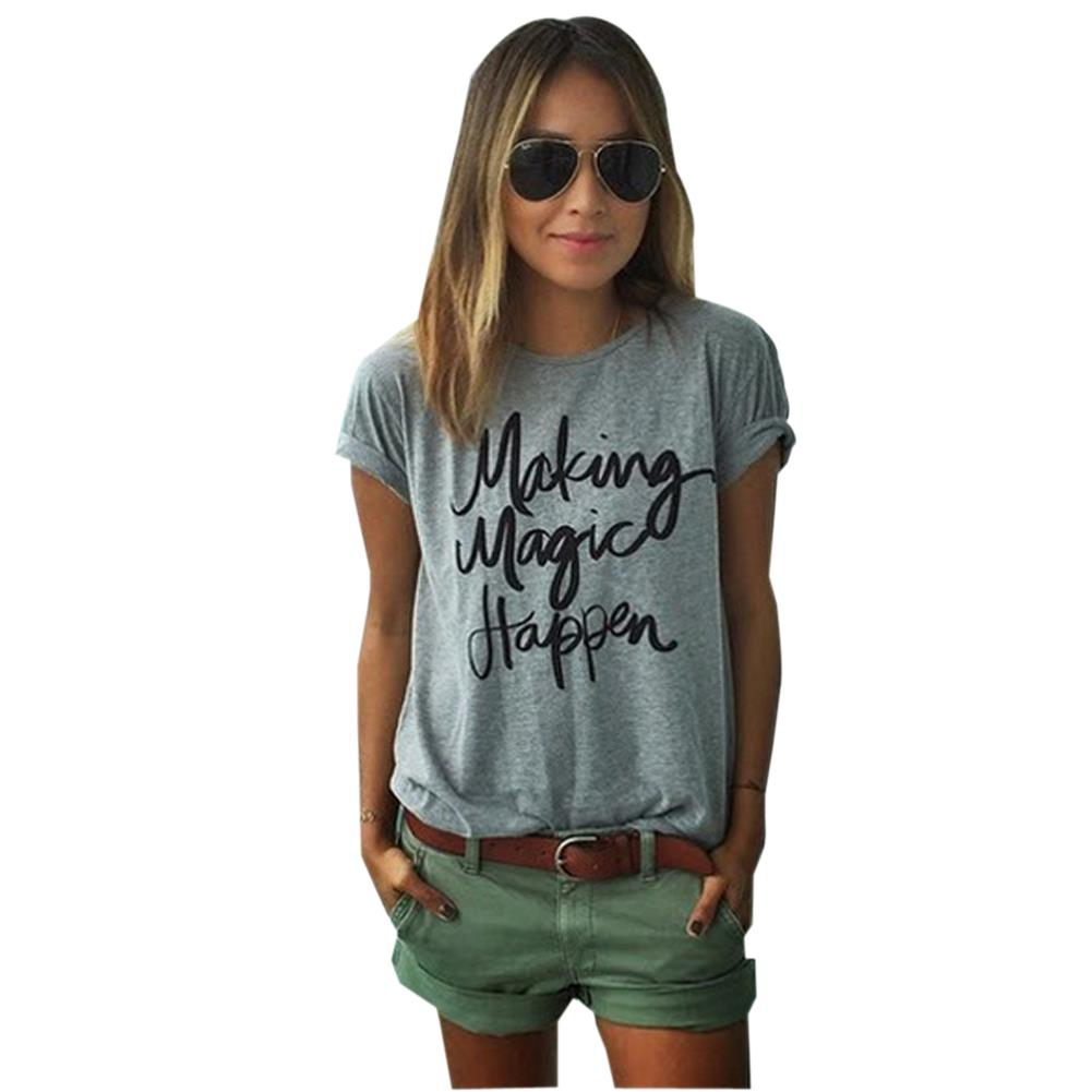 Print letter t shirt women making magic happen clothes for Women s broadcloth shirts