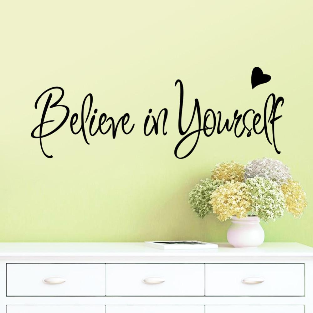 aliexpress com buy believe in yourself home decor