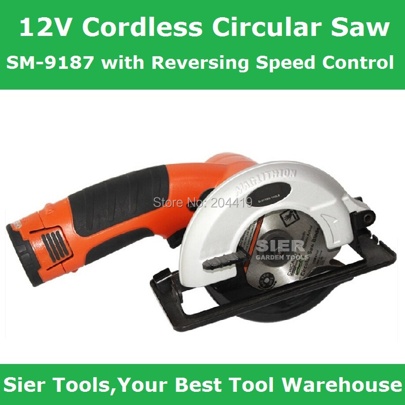 /12V Cordless Circular Saw/SM-9187 Reversing Speed Control/Sier Lion Battery wood saw/Bare cutting machine - Sier Tools Industrial Co.,Limited store
