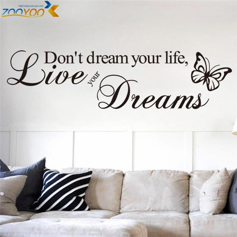 Don 39 t dream your life quotes wall decals zooyoo8142 living for Living room decor quotes