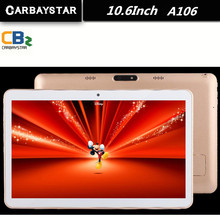 CARBAYSTAR 10.6 inch Octa Core Smart android tablet pc 1366*768 IPS screen phone call Android 5.0 Tablet computer A106 10.6″