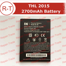 THL 2015 Battery Repalcement 100% Original 2700Mah battery Replacement  for ThL 2015 THL2015A Smart Mobile Phone + In Stock
