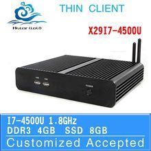 Low price latest mini pc thin client pc win7 X29-i7 4500u 1.8GHZ Dual core 4gb ram 8gb ssd(China (Mainland))