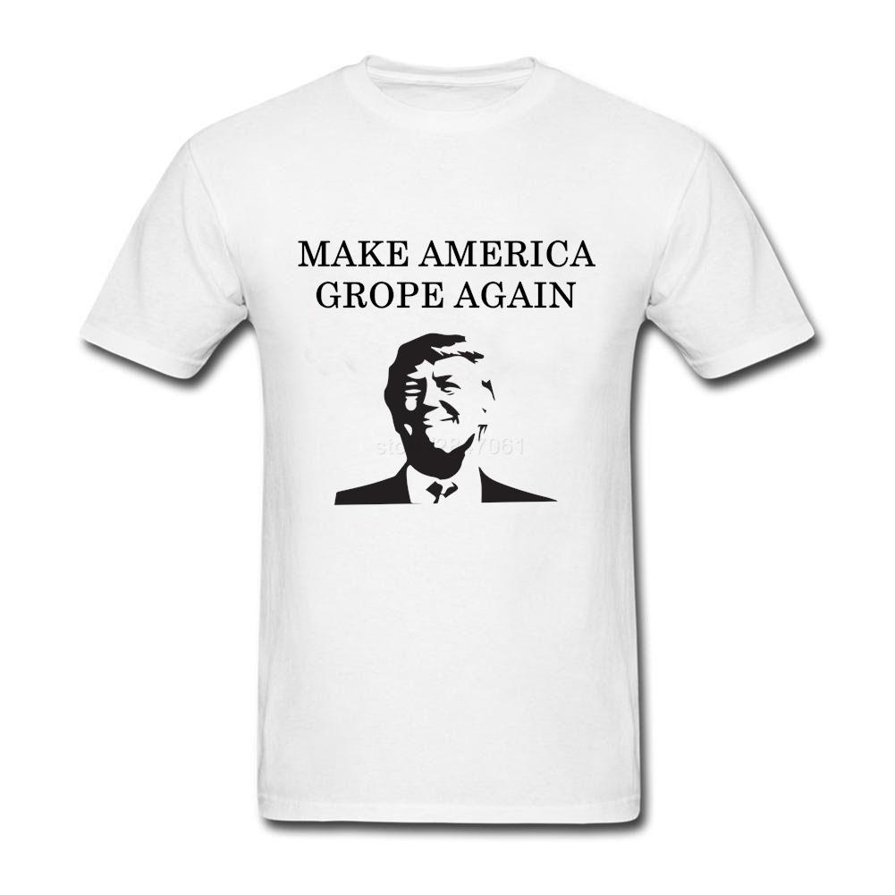 2017 New Short Sleeve Male Summer Make America Grope T Shirt Round Neckline Funny Trump Tshirt Teen