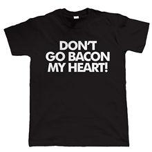 Don't Aller Bacon Mon Coeur T-shirt Drole De Mens Cadeau Pour L'anniversaire High Quality Men T Shirts 2017 New Arrival Funny(China (Mainland))