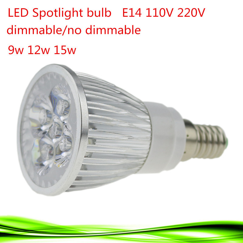 1PCS Super Bright 9W 12W 15W E14 LED Bulbs Light 110V 220V Dimmable Led lamp Warm/Natural/Cool White E14 LED light downlight(China (Mainland))