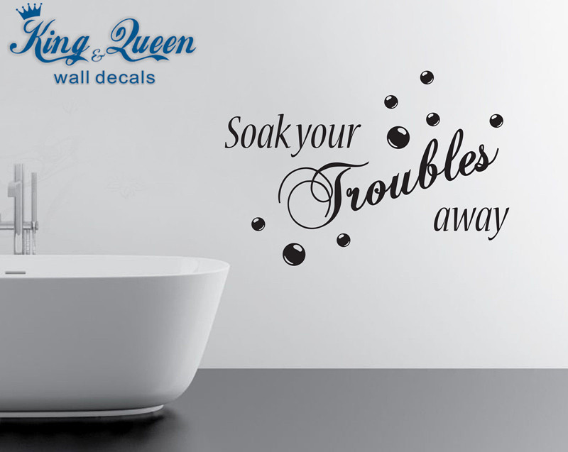 Soak Your Troubles Away - Bathroom Products Wall Stickers Home Decor - Vinyl Decals Stikers For Wall Decoration DIY(China (Mainland))