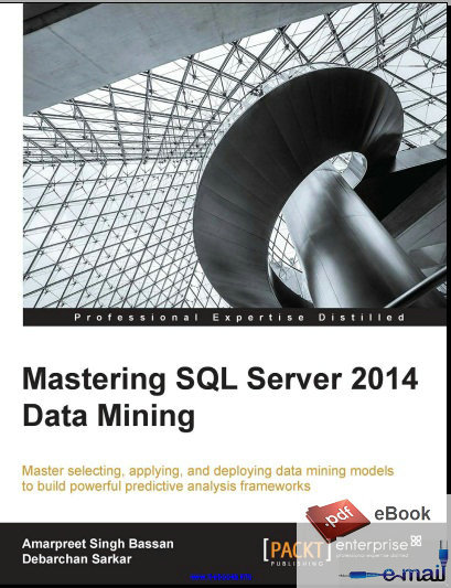Mastering SQL Server 2014 Data Mining(China (Mainland))