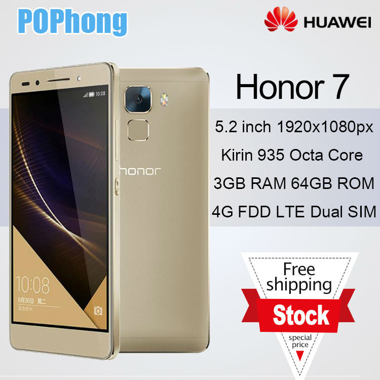 Stock! Huawei Honor 7 4G LTE 64G Rom Mobile Phone Kirin 935 Octa Core 3G RAM 20MP 5.2'' 1920X1080p Dual SIM Android 5.0 Lollipop(China (Mainland))
