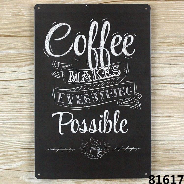 Tin Wall Decor Vintage : Aliexpress buy coffee make everything possible