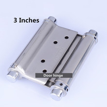 3inches Stainless steel door hinge gate hinge door fittings two sides open hinge Spring hinge(China (Mainland))