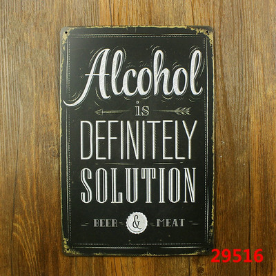 ALCOHOL IS DEFINITELY SOLUTION BEER&MEAT Vintage Tin Sign Bar pub home Wall Decor Retro Metal Art Poster(China (Mainland))