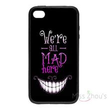 For iphone 4/4s 5/5s 5c SE 6/6s plus ipod touch 4/5/6 back skins mobile cellphone cases cover We're All Mad Here Alice