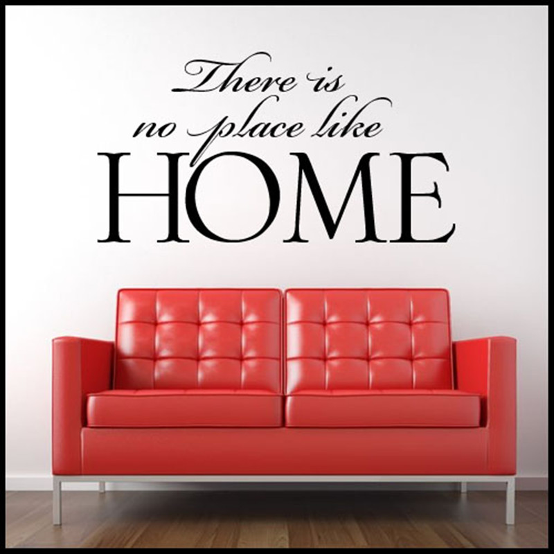 2016 Most Popular Home Removable Vinyl Decors With There Is No Place Like Words Mural Sofa Decoration Living Room Wall Stickers(China (Mainland))