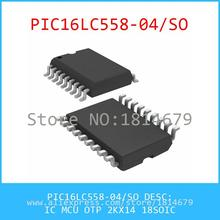 PIC16LC558-04/SO IC MCU OTP 2KX14 18SOIC PIC16LC558-04 16LC558 PIC16LC558 - ABC Elections store