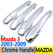 Buy Mazda 3 2003-2009 Luxurious Chrome Door Handle Covers Trim Set Axela BK 4Door Accessories Stickers Car Styling 2004 2005 for $12.74 in AliExpress store