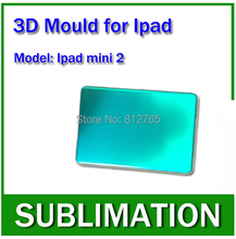 Solid Aluminium Alloy 3D Sublimation Phone case Mould for Ipad mini 2, heat press mould free shipping(China (Mainland))