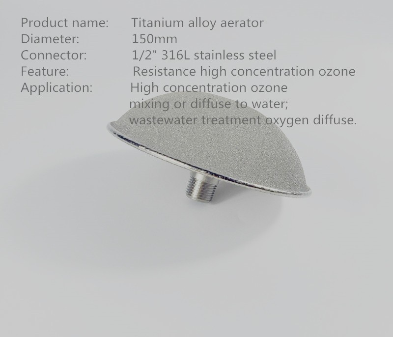 High concentration ozone gas resistant titanium alloy ozone diffuser  ozone aerator for waste water treatment