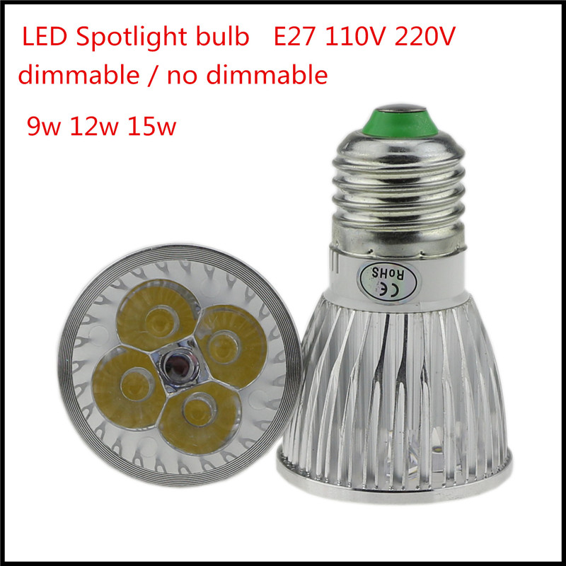 1X Super Bright E27 Dimmable LED Bulb Spot Light Lamp AC 110V 220V 9W 12W 15W Warm/Cold White Free shipping(China (Mainland))