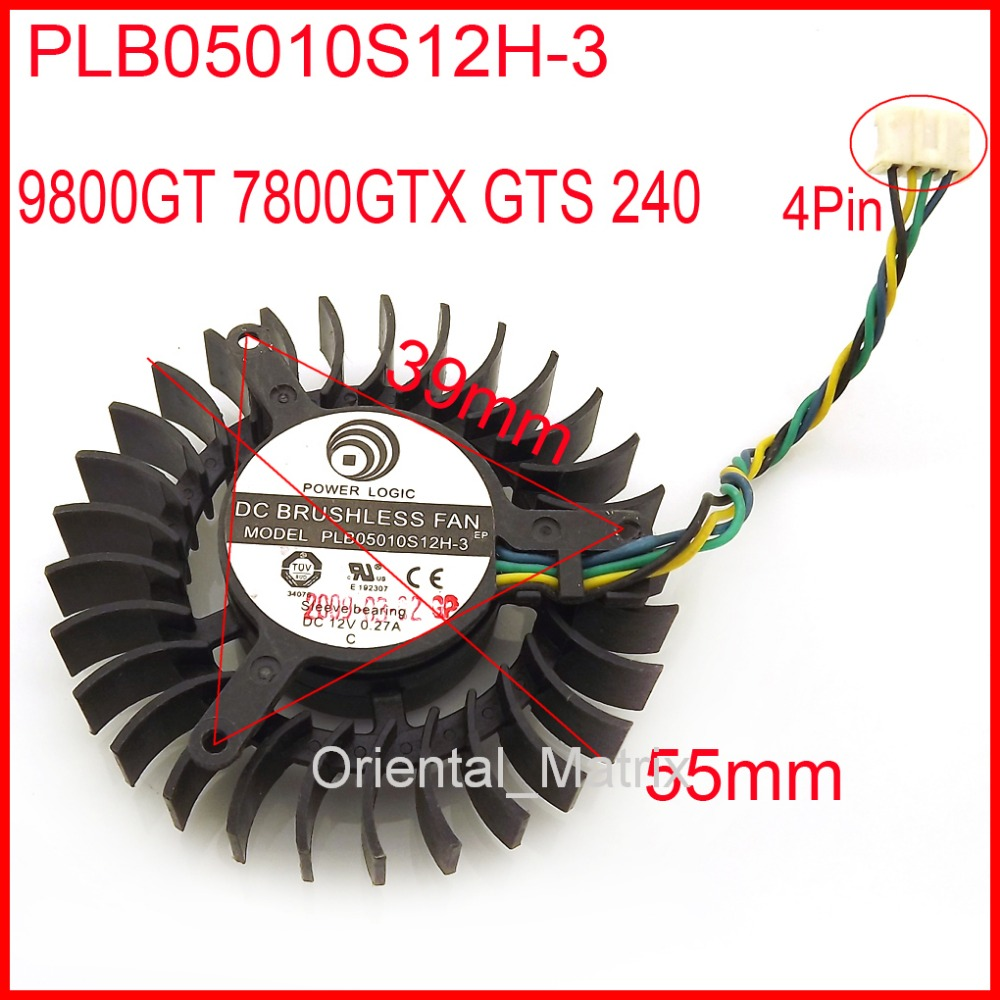 POWER LOGIC DC BRUSHLESS FAN PLB05010S12H-3 12V 0.27A 55mm 9800GT 7800GTX GTS 240 Graphics Card Cooling Fan 4Wire 4Pin(China (Mainland))
