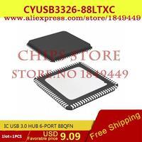 Free Shipping Electronic Parts CYUSB3326-88LTXC IC USB 3.0 HUB 6-PORT 88QFN 3326 CYUSB3326 1pcs