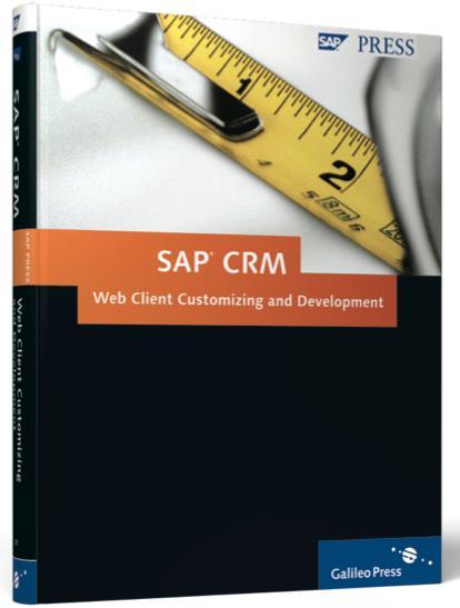 SAP Press CRM Web Client Customizing and Development(China (Mainland))