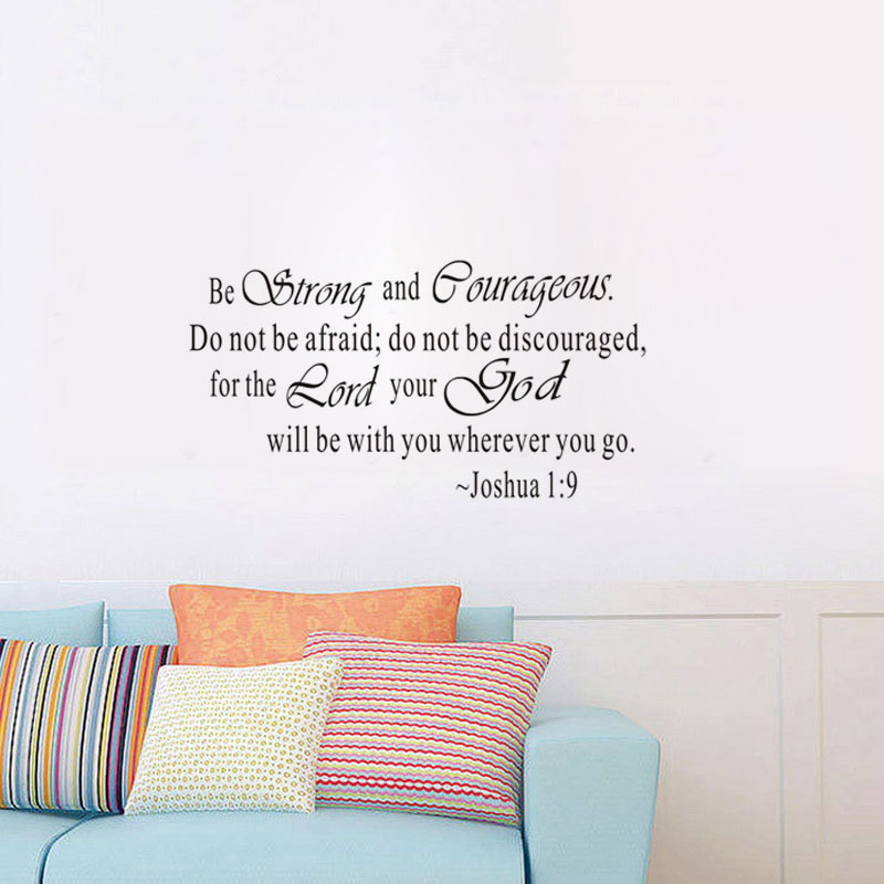 Art Design Inspiration Quotes Be Strong And Courageous Wall Sticker Removable Vinyl Home Decor Wall Art Wall Decals(China (Mainland))