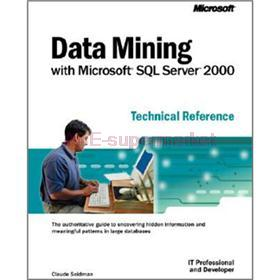 Data Mining with ? SQL Server(TM) 2000 Technical Reference (IT Professional)(China (Mainland))