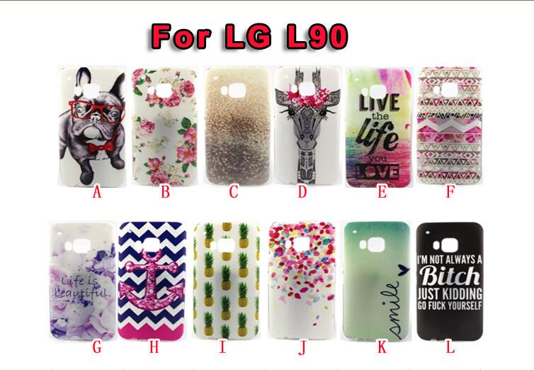 Flower Eiffel Tower Soft TPU Case For LG L90 Live the Life Giraffe Boat Anchor Pineapple Beautiful Rose Dog Back Skin 100PCS(China (Mainland))