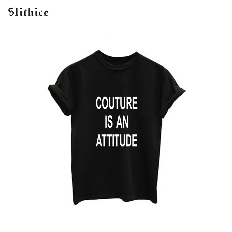COUTURE IS AN ATTITUDE Fashion Summer t shirt tops Black White Short Sleeve O-neck Letter Print Hipster Women T-shirts tees(China (Mainland))