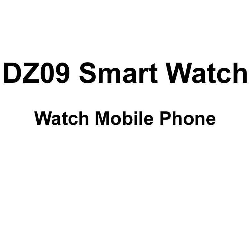 DZ09 Smart Watch Phone Support SIM TF with Camera Bluetooth Smartwatch Sports Wristwatch VS U8 GV08S S29 for Android IOS Phones<br><br>Aliexpress