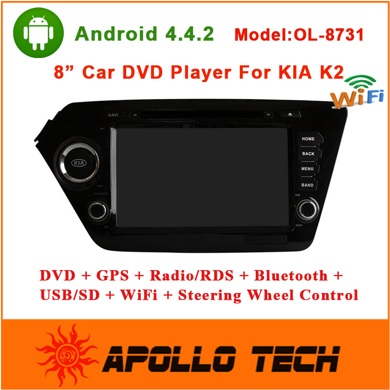 2015 New Arrival 8 inch Car DVD Player Android 4.4.2 For KIA K2 Car Multimedia Navigation GPS+Radio/RDS+BT/Wifi+USB/SD OL-8731(China (Mainland))