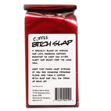 Coffee Bitch Slap Strong Smooth High Caffeine Coffee Whole Bean