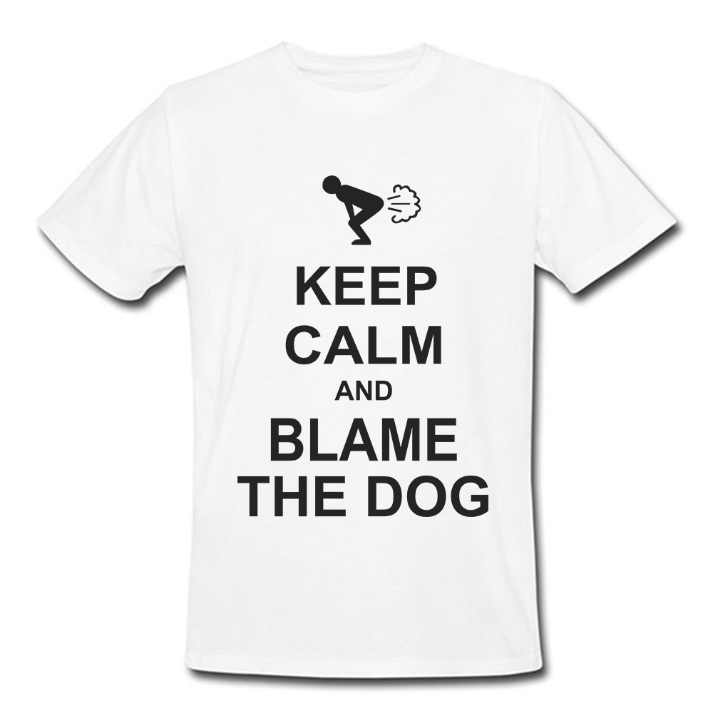 Funny Design Keep Calm And Blame The Dog T Shirt Mens