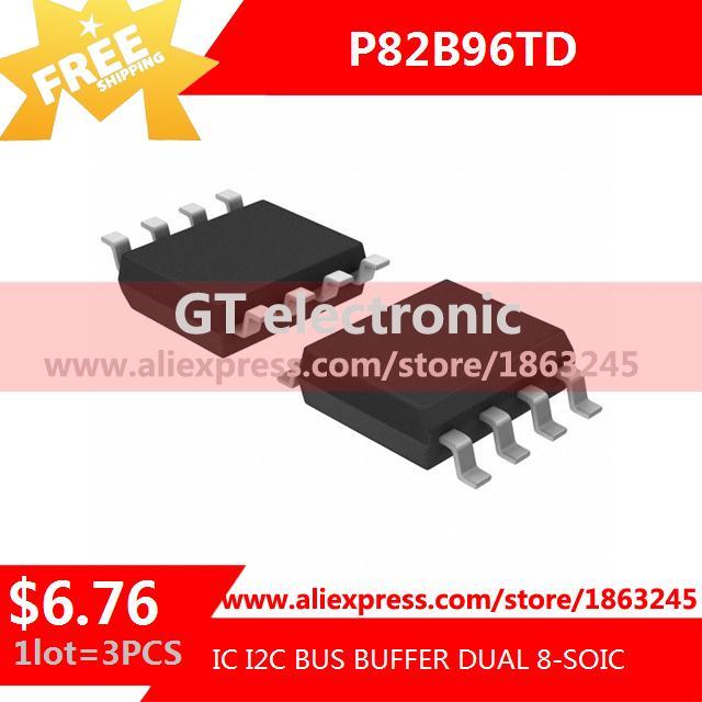 Free Shipping Electronic Kit P82B96TD,118 IC I2C BUS BUFFER DUAL 8-SOIC P82B96TD 82B96 P82B96 3pcs(China (Mainland))