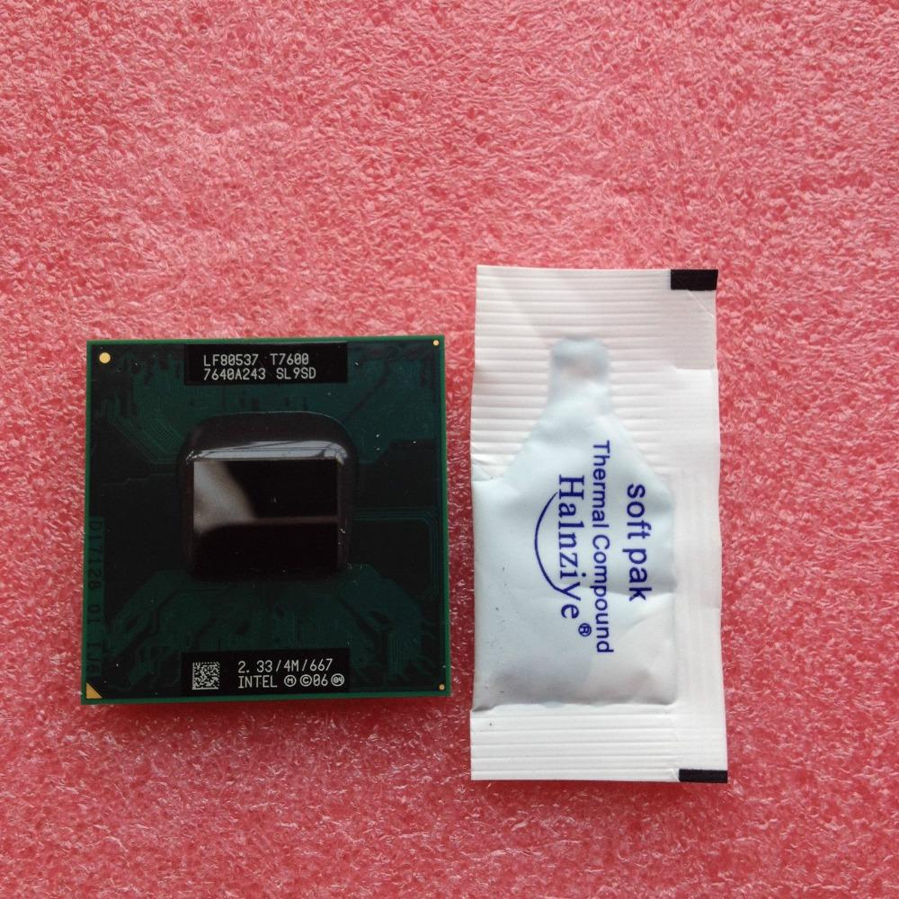 Intel Core 2 Duo Mobile T7600 2.33 GHz Dual-Core Laptop Processor Socket M CPU(China (Mainland))