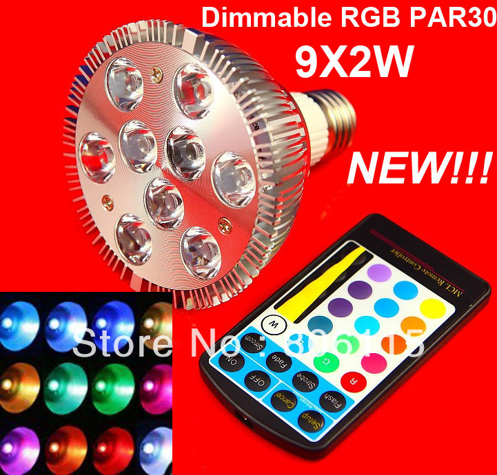 High Power dimmable PAR30 18W 9x2W RGB led bulb light with remote controller 16pcs/lot free shipping by DHL(China (Mainland))