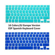 1pcs ESP Spanish Keyboard Skin Cover For Macbook Mac Book 13 15 EU UK Europe Version Silicone Laptop Keyoboard Protector Film