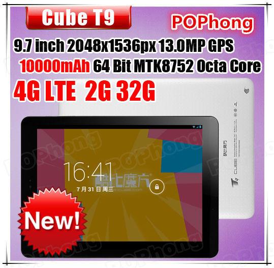 F Original cube T9 4G Tablet PC 9.7'' 2048x1536 Retina MTK8752 octa core 2G/32G Android 4.4 camera 2MP+13MP BT TF card(China (Mainland))
