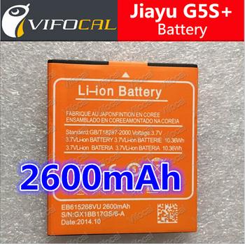 Jiayu G5S+ battery 2600mAh Large High Capacity Plus 100% Original New Cell Phone Replacement backup Bateria + Free Shipping