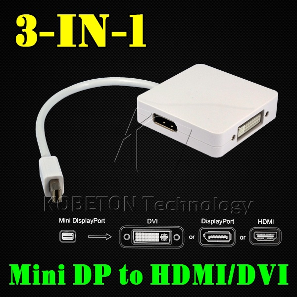 AP Newest 3 port in 1 Mini DisplayPort to HDMI DVI DP Display Port Adapter Cable connector For Macbook Pro Air iMAC(China (Mainland))