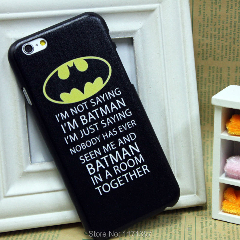New Hero Batman Words Hard Skin Cover Cell Phone Case For Apple iPhone 6 4.7(China (Mainland))